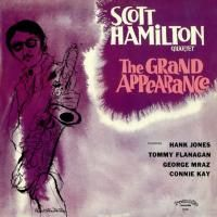 Scott Hamilton Quartet - The Grand Appearance (1979)