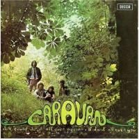 Caravan - If I Could Do It All Over Again, I'd Do It All Over You (1970) - Original recording remastered