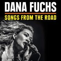 Dana Fuchs - Songs From The Road (2014) - CD+DVD Box Set