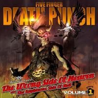Five Finger Death Punch - The Wrong Side Of Heaven And The Righteous Side Of Volume 1 (2013)