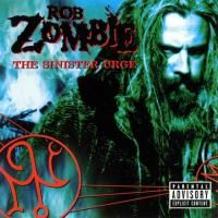 Rob Zombie - Sinister Urge (2001)