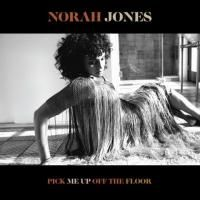 Norah Jones - Pick Me Up Off The Floor (2020)