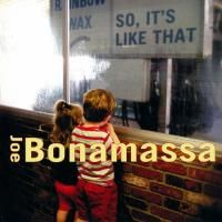 Joe Bonamassa - So, It's Like That (2002)