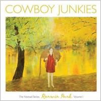 Cowboy Junkies - Renmin Park: The Nomad Series Volume 1 (2010)