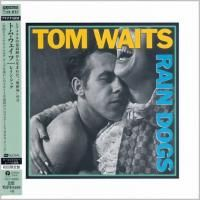 Tom Waits - Rain Dogs (1985) - Platinum SHM-CD
