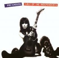 The Pretenders - Last Of The Independents (1994)