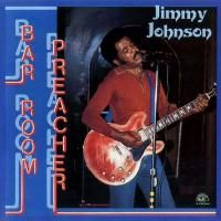 Jimmy Johnson - Bar Room Preacher (1983)