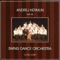 Andrej Hermlin & His Swing Dance Orchestra - Life Goes To A Party (2001)