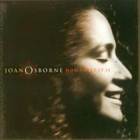 Joan Osborne - How Sweet It Is (2002)
