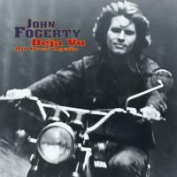 John Fogerty - Deja Vu (All Over Again) (2004)