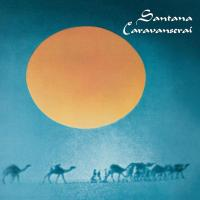 Santana - Caravanserai (1972) - Original recording remastered