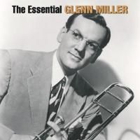 Glenn Miller - The Essential Glenn Miller (2005) - 2 CD Box Set