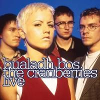 The Cranberries - Bualadh Bos. The Cranberries Live (2010)