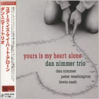 Dan Nimmer Trio - Yours Is My Heart Alone (2007) - Paper Mini Vinyl