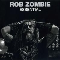 Rob Zombie - Essential (2014)