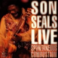 Son Seals - Live Spontaneous Combustion (1996)