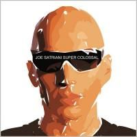 Joe Satriani - Super Colossal (2006)