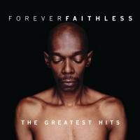 Faithless - Forever Faithless: The Greatest Hits (2005)
