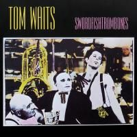 Tom Waits - Swordfishtrombones (1983)