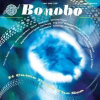 Bonobo - Solid Steel Presents: It Came From The Sea (2005)