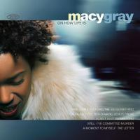Macy Gray - On How Life Is (1999)