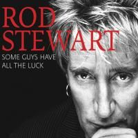 Rod Stewart - Some Guys Have All The Luck (2008) - 2 CD Box Set