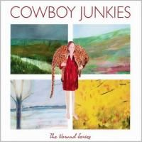 Cowboy Junkies - Nomad Series (2012) - 5 CD Box Set