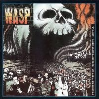 W.A.S.P. - Headless Children (1988) (180 Gram Audiophile Vinyl)