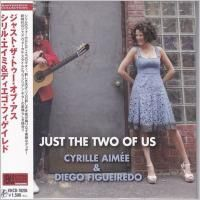 Cyrille Aimee & Diego Figueiredo - Just The Two Of Us (2010) - Paper Mini Vinyl