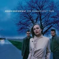 Hooverphonic - The Magnificent Tree (2000) (180 Gram Audiophile Vinyl)