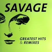 Savage - Greatest Hits & Remixes (2016) - 2 CD Box Set