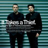 Thievery Corporation - It Takes A Thief - The Very Best Of (2010)