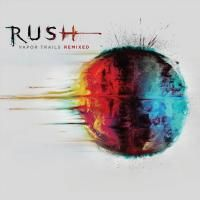 Rush - Vapor Trails: Remixed (2013)