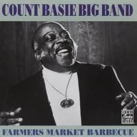Count Basie Big Band - Farmers Market Barbecue (1982) - Original recording remastered