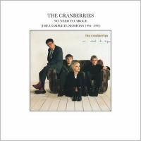The Cranberries - No Need To Argue (The Complete Sessions 1994-1995) (1994)