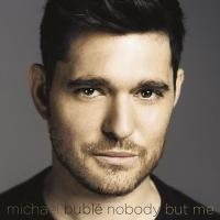 Michael Bublé - Nobody But Me (2016) (180 Gram Audiophile Vinyl)