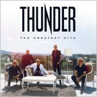 Thunder - The Greatest Hits (2019) - 3 CD Deluxe Edition