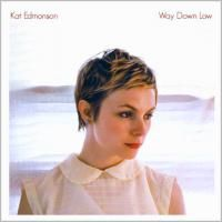 Kat Edmonson - Way Down Low (2012)