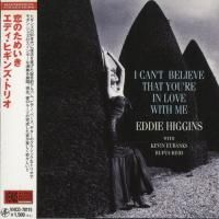 Eddie Higgins Trio - I Can't Believe That You're In Love With Me (1990) - Paper Mini Vinyl