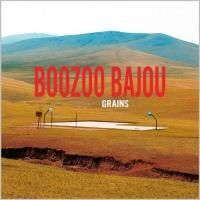 Boozoo Bajou - Grains (2009)