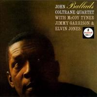 John Coltrane - Ballads (1963) - Ultimate High Quality CD