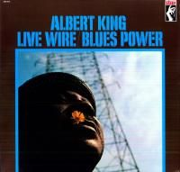 Albert King - Live Wire / Blues Power (1968)