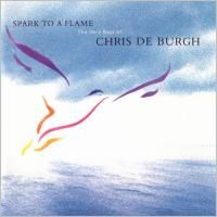 Chris De Burgh - Spark To A Flame: The Very Best Of (1989)