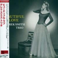 Derek Smith Trio - Beautiful Love (2008) - Paper Mini Vinyl