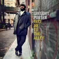 Gregory Porter - Take Me To The Alley (2016) (180 Gram Audiophile Vinyl) 2 LP