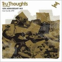 Tru Thoughts 10th Anniversary Mix (2009)