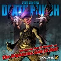 Five Finger Death Punch - The Wrong Side Of Heaven And The Righteous Side Of, Volume 2 (2013)