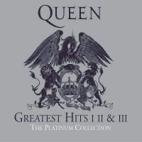 Queen - Greatest Hits I, II & III - The Platinum Collection (2011) - 3 CD Box Set