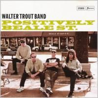 Walter Trout Band - Positively Beale St. (1997)