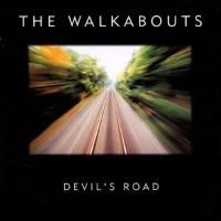 The Walkabouts - Devil's Road (1996)